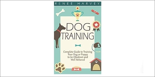 Complete Guide to Training Your Dog or Puppy Book